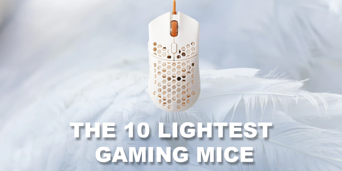 The lightest gaming mice